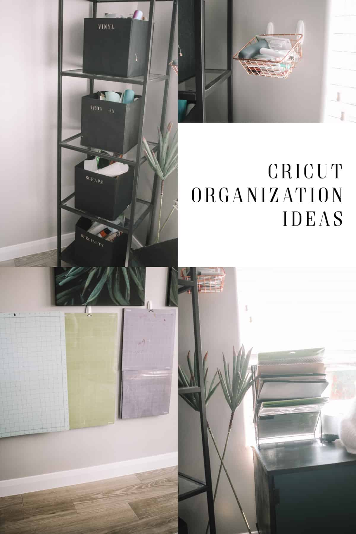 10 Organizing Ideas For Your Cricut Products Practical And Pretty