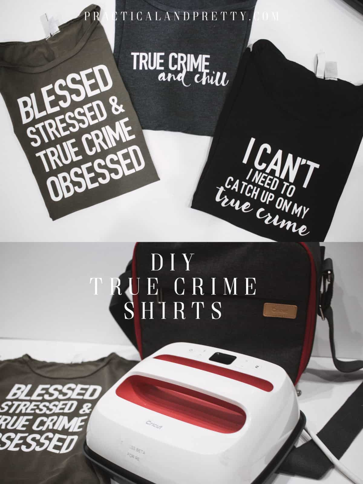 True Crime Shirts with Cricut Iron On - Practical and Pretty